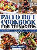 Paleo Diet Cookbook for Teenagers