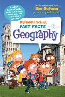 My Weird School Fast Facts: Geography Pdf/ePub eBook