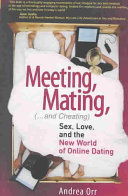 Meeting  Mating  and Cheating