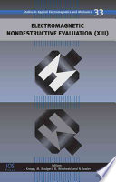 Electromagnetic Nondestructive Evaluation (XIII)