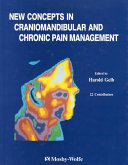 New Concepts in Craniomandibular and Chronic Pain Management