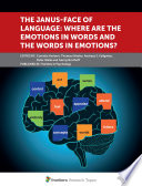 The Janus-Face of Language: Where Are the Emotions in Words and the Words in Emotions?