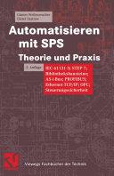 Automatisieren mit SPS Theorie und Praxis