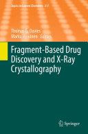 Fragment-Based Drug Discovery and X-Ray Crystallography Pdf/ePub eBook