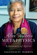 Alice Walker s Metaphysics
