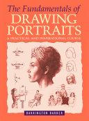 The Fundamentals of Drawing Portraits Pdf