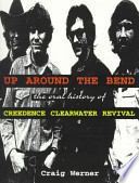 For The Record 7: Up Around The Bend: The Oral History Of ...