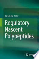 Regulatory Nascent Polypeptides