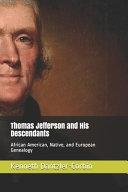 Thomas Jefferson and His Descendants