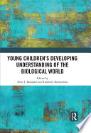 Young Children   s Developing Understanding of the Biological World Book