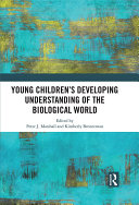 Young Children   s Developing Understanding of the Biological World