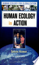 Human Ecology For Globalization Human Ecology In Action, 2 Vols. Set