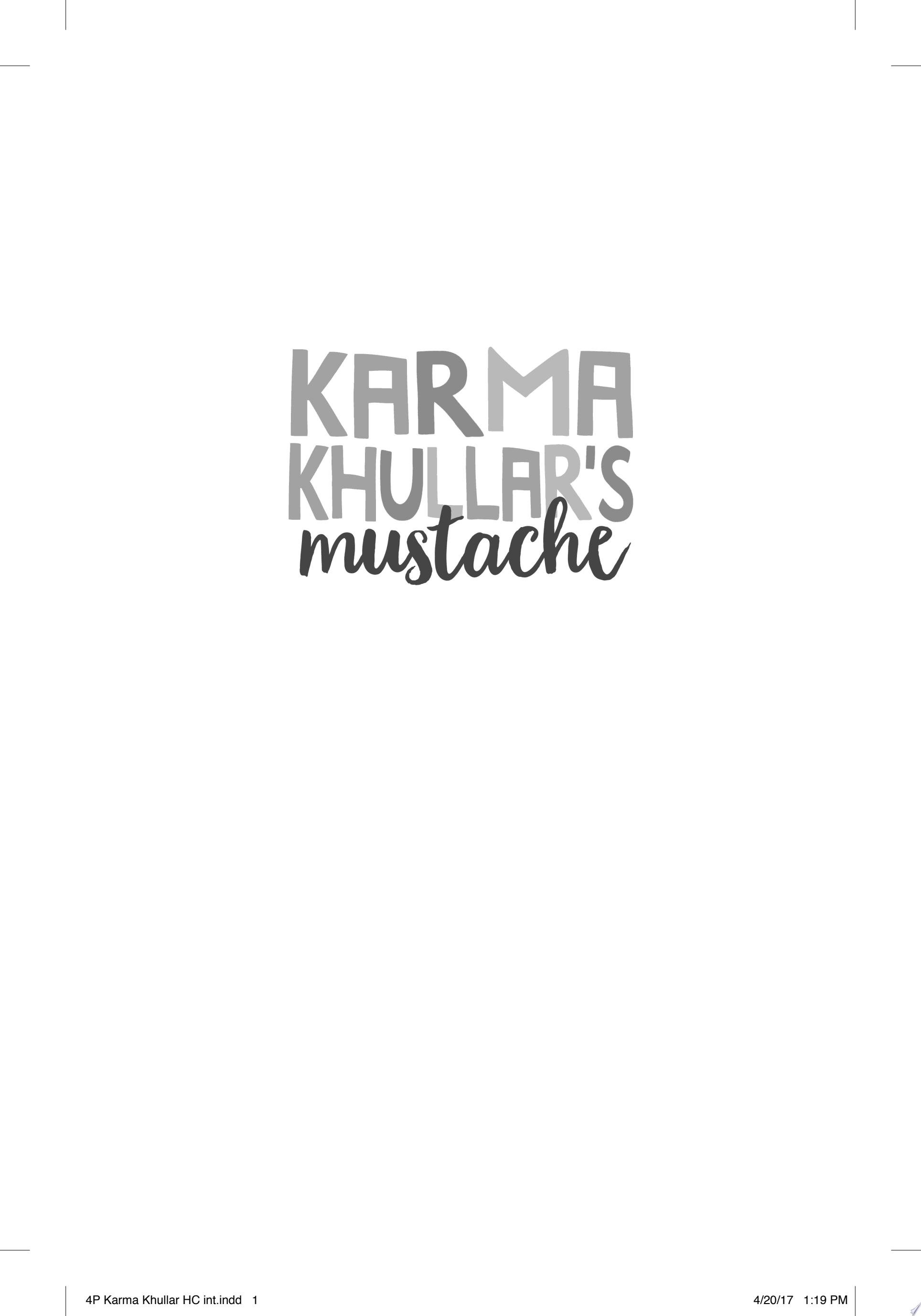 Karma Khullar s Mustache