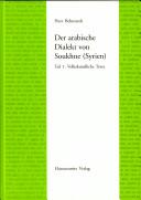 Der arabische Dialekte von Soukhne (Syrien): Volkskundliche Texte