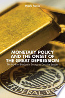 Monetary Policy and the Onset of the Great Depression Book