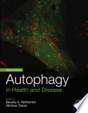Autophagy in Health and Disease Book
