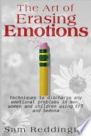 The Art of Erasing Emotions