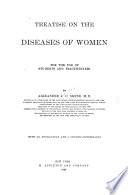 Treatise on the Diseases of Women
