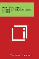 Poor Doubting Christian Drawn Unto Christ