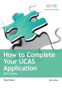 How to Complete Your UCAS Application 2013 entry