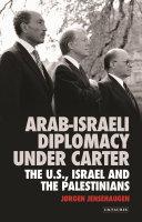 Arab-Israeli Diplomacy under Carter [Pdf/ePub] eBook