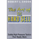 The Art of the Hard Sell