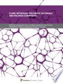 Flame Retardant Polymeric Materials and Polymer Composites Book