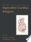 Operative Cardiac Surgery, Fifth edition