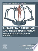Biomaterials for Organ and Tissue Regeneration Book