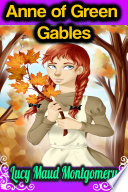 Anne of Green Gables   Lucy Maud Montgomery