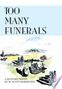 Too Many Funerals