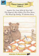Surprise Pies - Snow White and Rose Red - The Emperor's New Clothes - The Three Bears - The Mixed Up Family - A Valentine Story
