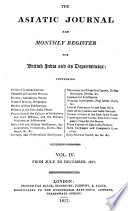 The Asiatic Journal and Monthly Register for British and Foreign India  China  and Australia Book