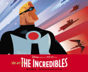 The Art of The Incredibles Book