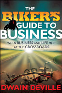 The Biker s Guide to Business