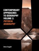 Contemporary Approaches to Geography Volume 2  Physical Geography