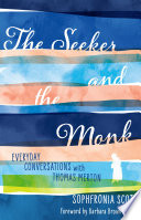 The Seeker and the Monk