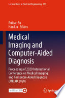 Medical Imaging and Computer Aided Diagnosis