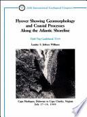 Flyover Showing Geomorphology and Coastal Processes Along the Atlantic Shoreline