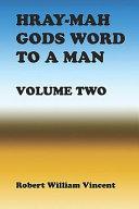Hray-Mah Gods Word to a Man ebook