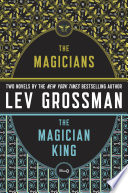 The Magicians and The Magician King Book