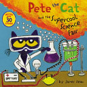 Pete the Cat and the Supercool Science Fair Book PDF