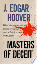 Masters Of Deceit  The Story Of Communism In America And How To Fight It Book