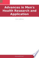 Advances In Men S Health Research And Application 2011 Edition Book PDF