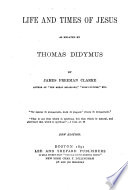 Life And Times Of Jesus As Related By Thomas Didymus