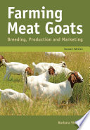 """Farming Meat Goats: Breeding, Production and Marketing"" by Barbara Vincent"