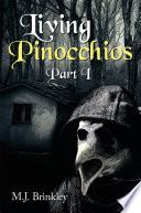 Living Pinocchios