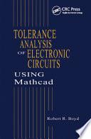 Tolerance Analysis of Electronic Circuits Using MATHCAD