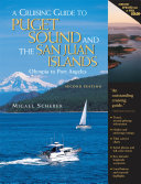 A Cruising Guide to Puget Sound and the San Juan Islands   Olympia to Port Angeles