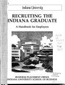 Recruiting the Indiana Graduate